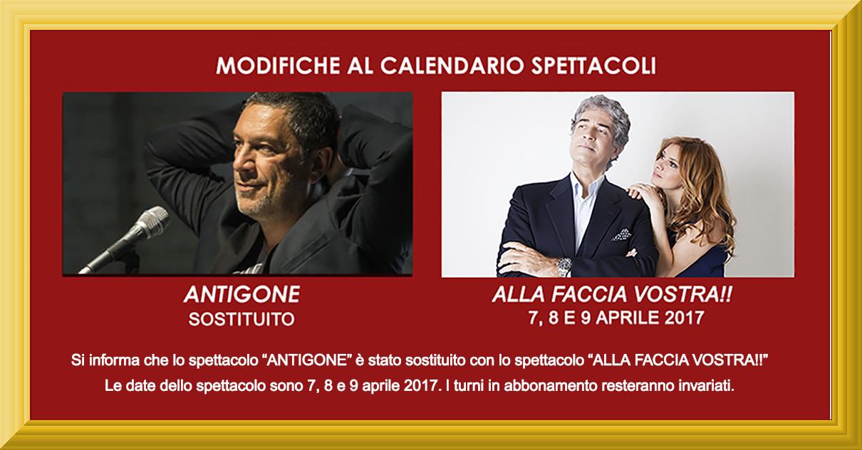 """Sostituzione spettacolo: """"Antigone"""" – """"Alla Faccia Vostra!!"""""""